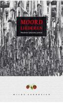 Moordliederen. Moderne IJslandse poëzie (2007)